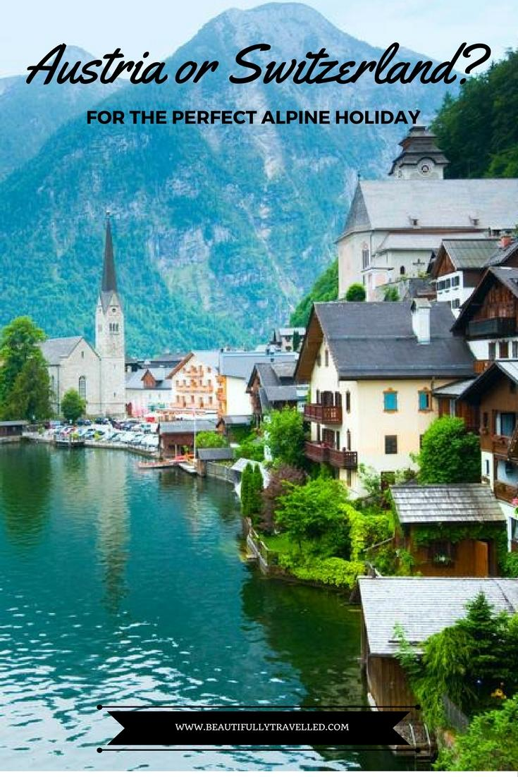Austria or Switzerland - Which country should you visit for the perfect Alpine holiday - Switzerland