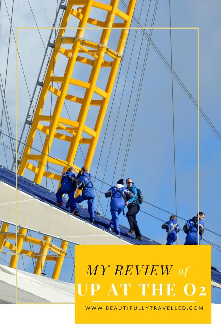 Climbing to new Heights– Up at the O2 - My Review